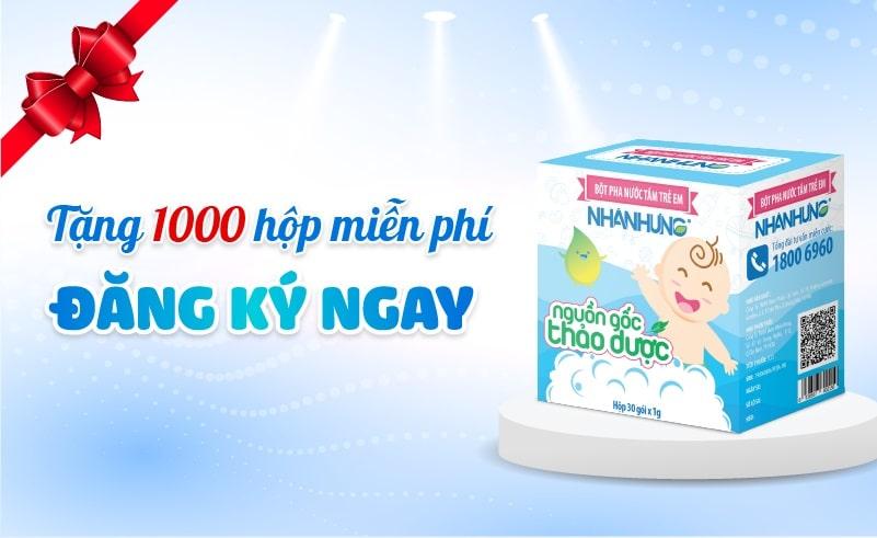 Tặng 1000 hộp Bột tắm Nhân Hưng miễn phí: Đăng ký ngay!!!